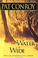 The Water is Wide: Pat Conroy